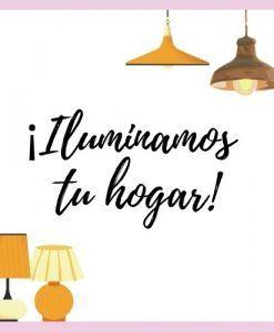 Iluminamos tu hogar